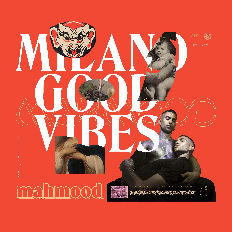 copertina-MILANO-GOOD-VIBES-MAHMOOD